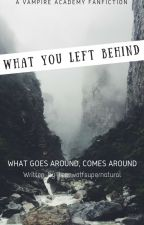 What You Left Behind by shameless-ramblings