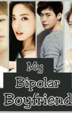 My Bipolar Boyfriend by Grlnngmdl