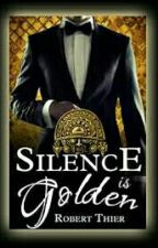 RADISH READERS: SILENCE IS GOLDEN by Nuffsa1d