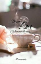 Dear Love (A Collateral Beauty Promotional Story) by meranathe
