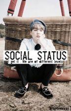 Social status |MYG by Taemeaway