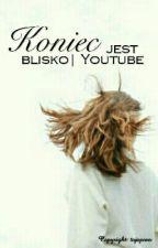 Koniec jest blisko Youtube by tojaporo