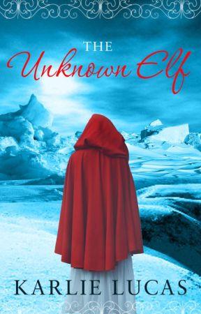 The Unknown Elf by KarlieLucas2