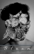 Bloom( On Hold) by Beauty_Trayy