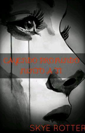 CAYENDO PROFUNDO JUNTO A Ti (CLEXA) G!P AU by Skye1811