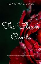 The Flower Courts by IonaMac