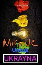 Miracle Untuk Ukrayna by LibrAquina