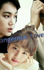 Dangerous Love by Chue_dika_Thein