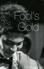 Fool's Gold (Ricci Rivero Fanfiction) by babyniricci