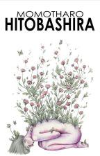 Hitobashira by Momotharo