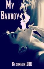 My Badboy by somegirl380