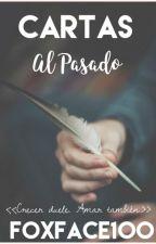 Cartas Al Pasado by Foxface100