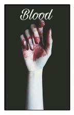 Blood by afymilyk_