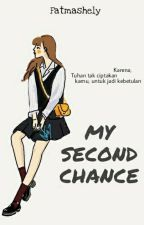 My Second Chance by FatmaShely
