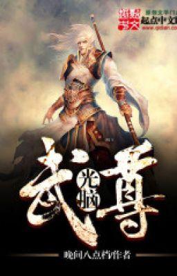 Đọc truyện Quang Não Vũ Tôn - c693