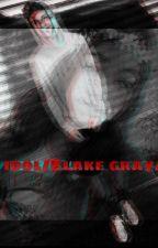 MY IDOL / BLAKE GRAY/ by Marydp0602