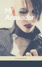Mi Acosador (Marilyn Manson y tú) by dxpeshow