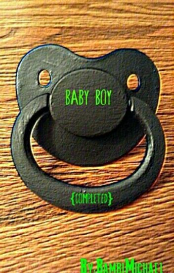 Baby Boy {Completed}