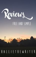 Reviews: Free and Simple - Closed for Catch Up! by HallieTheWriter