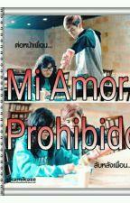 Mi Amor Prohibido  by KelyMartiinez