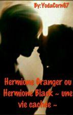 Hermione Granger ou Hermione Black ? by leuliet67
