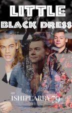 Little Black Dress (Styles Triplets + Louis) by ishiplarry79
