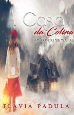 A Casa da Colina (A venda no Amazon) by FlviaPadula