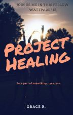 Project Healing by 12amwriting