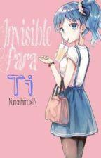Invisible Para Ti (Nanashima y Tú) [One-shot]  by a-agape
