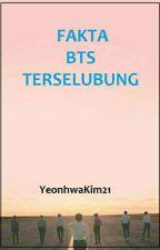 FAKTA BTS TERSELUBUNG by YeonhwaKim21