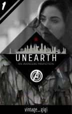 Unearth • An Avengers Fanfiction by vintage_gigi