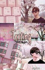 texting;; Jaebum by crykai