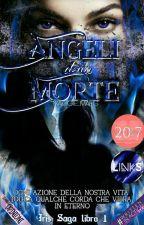 Angeli della Morte [Vol. 1] {In Revisione} by Maggie_Maeg