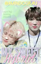 My Sweet Hybrid🐱Jikook by ArmyMegaTrouxa