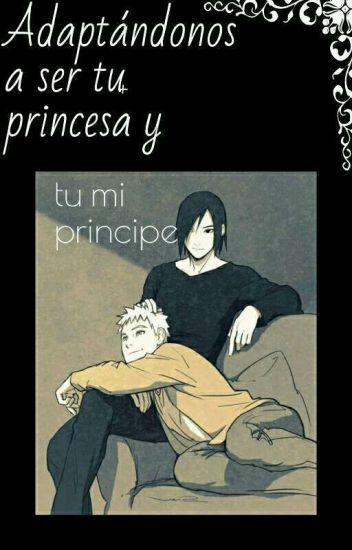 adaptándonos a ser tu princesa y tu mi principe