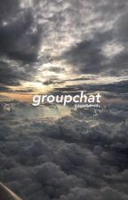 groupchat  by Esme_boringbabe