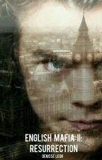 ENGLISH MAFIA II: RESURRECTION | Harry Styles by DenisseVL