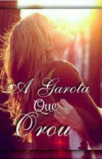 A Garota  que Orou  by LeticiaVitoria914