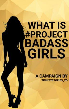 What Is #ProjectBadassGirls? by ProjectBadassGirls