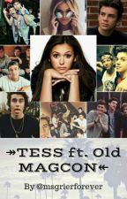 ❁TESS ft. OLD MAGCON❁ EDITANDO by msgrierforever