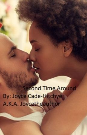Second Time Around by Joycetheauthor