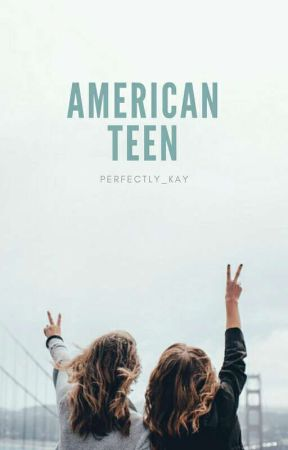 american teen by perfectly_kay