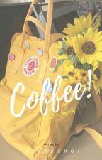 Coffee » Yoonmin. by -minyxxngi
