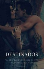 Destinados by agridulceamor