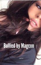 Bullied by Magcon by xoxcarlyxoxo