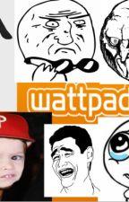 Cosas típicas de wattpad :v by AnaGamesAnime