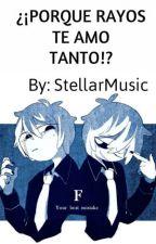 🎶¿¡POR QUE RAYOS TE AMO TANTO!?🎶-Freddy/Fred y tú #FNAFHS [CANCELADA] by StellarBv