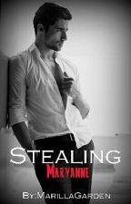 Stealing Maryanne by MarillaGarden