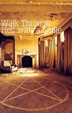 walk through hell with a smile • niam by chastityreso