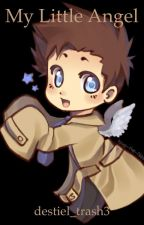 My Little Angel by destiel_trash3